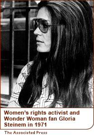 Women's rights activist and Wonder Woman fan Gloria Steinem in 1971