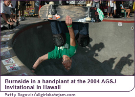 Burnside in a handplant at the 2004 AGSJ Invitational in Hawaii