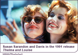 Susan Sarandon and Davis in the 1991 release Thelma and Louise