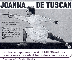 De Tuscan appears on a WHEATIES® box; her beauty made her ideal for endorsement deals.