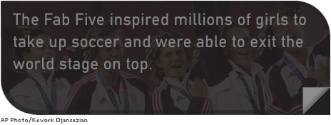 The Fab Five inspired millions of girls to take up soccer and were able to exit the world stage on top.