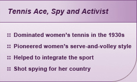 Tennis Ace, Spy and Activist