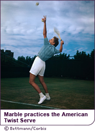 Marble practices the American Twist serve