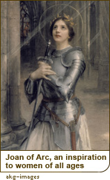 Joan of Arc, an inspiration to women of all ages