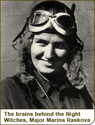 The brains behind the Night Witches, Major Marina Raskova