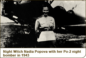 Night Witch Nadia Popova with her Po-2 night bomber in 1943