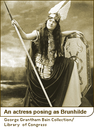 An actress posing as Brunhilde